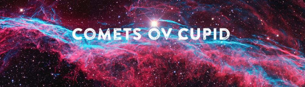Comets Ov Cupid